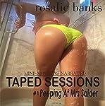 Peeping at Mrs Salder: Taped Sessions | Rosalie Banks