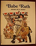 img - for Babe Ruth Home Run Hero book / textbook / text book