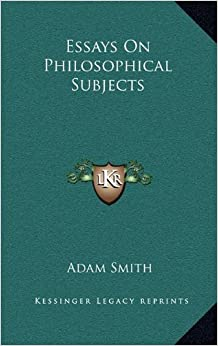 essays philosophical subjects smith