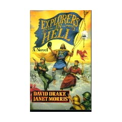 Explorers in Hell by Janet Morris and David Drake