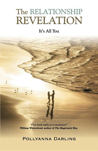 Book: The Relationship Revelation - It's All You by Pollyanna Darling