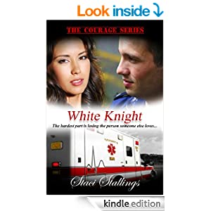 White Knight: A Contemporary Christian Romance Novel (The Courage Series, Book 2)