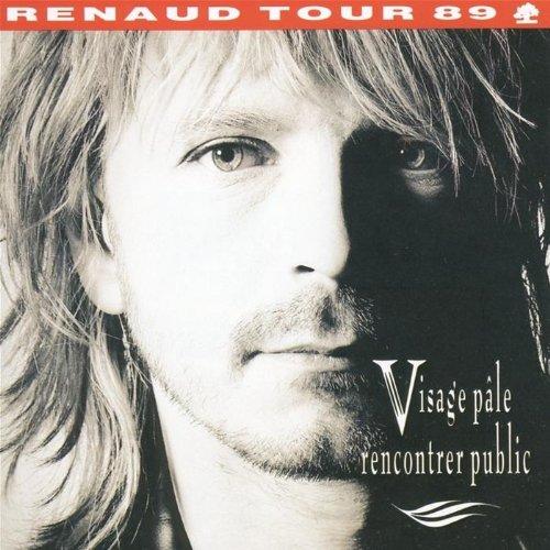 Renaud - Visage Pale Rencontrer Public - Zortam Music