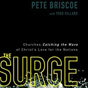 The Surge: Churches Catching the Wave of Christ's Love for the Nations | Pete Briscoe