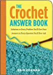 The Crochet Answer Book: Solutions to...