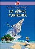echange, troc Danielle Martinigol - Les Abîmes d'Autremer