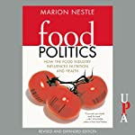 Food Politics: How the Food Industry Influences Nutrition and Health | Marion Nestle