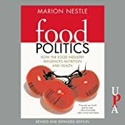 Food Politics: How the Food Industry Influences Nutrition and Health | [Marion Nestle]