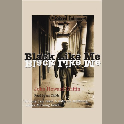 an analysis of the novel black like me by john howard griffin Black like me is a nonfiction book by journalist john howard griffin first published in 1961 griffin was a white native of dallas, texas, and the book describes his six-week experience travelling on greyhound buses (occasionally hitchhiking) throughout the racially segregated states of louisiana, mississippi, alabama, and georgia passing as a.