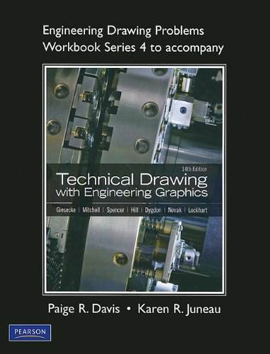 Engineering Drawing Problems Workbook (Series 4) for Technical Drawingwith Engineering Graphics
