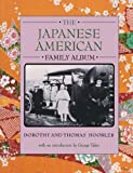 The Japanese American Family Album (American Family Albums)