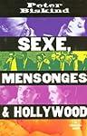Sexe, mensonge et Hollywood
