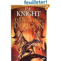 L'âge du feu, Tome : Le destin du dragon