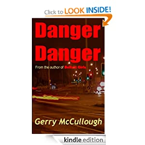 Free Kindle Book: Danger Danger, by Gerry McCullough. Publisher: Precious Oil Publications (October 15, 2011)