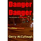 Danger Danger: Twin girls, separated at birth, but who run into similar kinds of dangerby Gerry McCullough