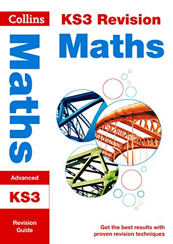 KS3 Maths (Advanced): Revision Guide (Collins KS3 Revision and Practice - New Curriculum) (Collins KS3 Revision and Practice - New 2014 Curriculum)