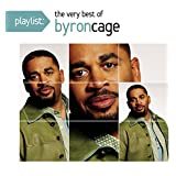 Playlist: The Very Best of Byron Cage