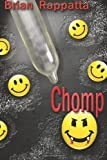 img - for Chomp: A Novella of the Demons and the Dead book / textbook / text book