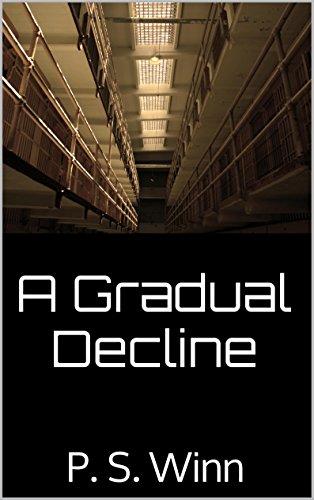 ebook: A Gradual Decline: P. S. Winn (B00SSLG1B0)