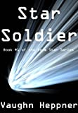 img - for Star Soldier (Book #1 of the Doom Star Series) book / textbook / text book