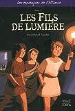 echange, troc Jean-Michel Touche - Les fils de lumiere tome 7