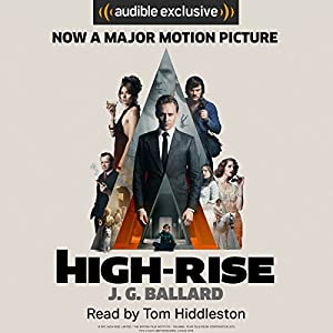 High-Rise Audiobook by J. G. Ballard Narrated by Tom Hiddleston