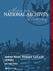 United News, Release 114-119 (1944) STUDYING POST-WAR SECURITY, LEADERS IN WASHINGTON