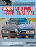 Automotive Paint from Prep to Final Coat (Motorbooks Workshop)