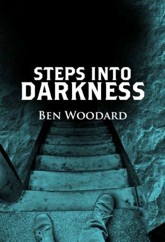 Steps Into Darkness by Ben Woodard ebook deal