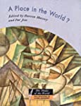 A Place in the World?: Places, Cultur...
