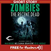 Selected Scenes from the End of the World - A Free Short Story from Zombies: The Recent Dead | [Brian Keene]