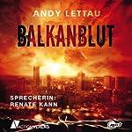 Balkanblut | Andy Lettau