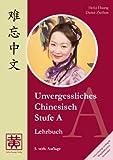 Unvergessliches Chinesisch, Stufe A: Lehrbuch