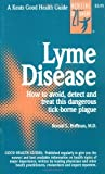 Lyme Disease (Good Health Guides) (0879836172) by Hoffman, Ronald