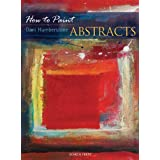 How to Paint Abstractsby Dani Humberstone