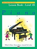 Alfred's Basic Piano Library - Lesson Book 1B: Learn to Play with this Esteemed Piano Method