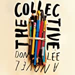 The Collective: A Novel | Don Lee