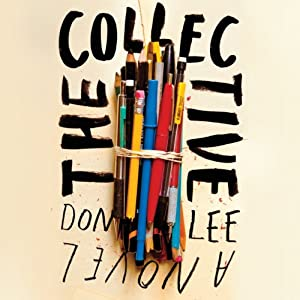 The Collective: A Novel | [Don Lee]