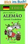 1001 palavras simples em Alem�o (Port...