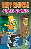 Cover of Bart Simpson Class Clown by Matt Groening 1848567502