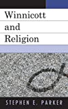 img - for Winnicott and Religion book / textbook / text book