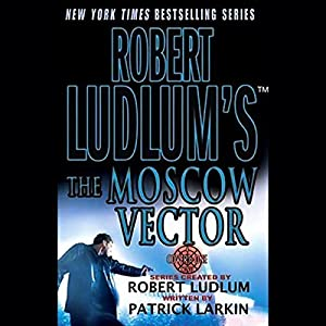 Robert Ludlum's The Moscow Vector Hörbuch