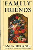 FAMILY AND FRIENDS. (0224023373) by Anita. Brookner