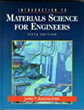 Introduction to Materials Science for Engineers (013015296X) by Shackelford, James F.