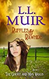 Ruffles and Rawhide (Book 1) (The Ghost and Mrs. Wiggs Series)