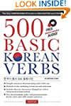 500 Basic Korean Verbs: The Only Comp...