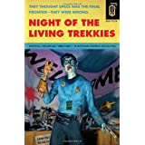 Night Of the Living Trekkies: A Complete and Unauthorized Parodyby Kevin David Anderson