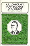 H. P. Lovecraft: Four Decades of Criticism (0821404423) by Joshi, S. T.
