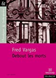 Debout Les Morts (French Edition) (2210754933) by Vargas, Fred
