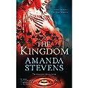 The Kingdom Audiobook by Amanda Stevens Narrated by Khristine Hvam